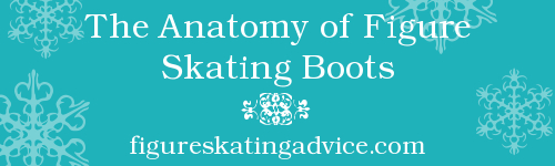 Figure Skating Boot Anatomy by FigureSkatingAdvice